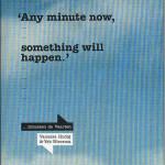 Vanessa Hudig – Any minute now