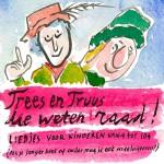Trees en Truus die weten raad!